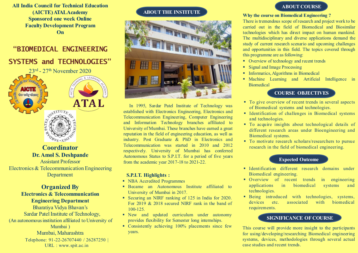 "AICTE ATAL Academy's Faculty Development Programme(FDP) on ""Biomedical Engineering Systems & Technologies"" during 23rd to 27th November, 2020"
